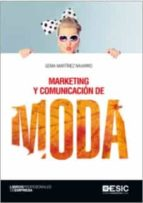 marketing y comunicacion de moda gema martinez navarro 9788416701629