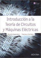 introducción a la teoría de circuitos y máquinas eléctricas-9788416898329