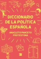 diccionario de la politica española 9788417001629