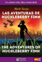 las aventuras de huckleberry finn / the adventures of huckleberry finn (ed. bilingüe español   ingles) mark twain 9788417079529