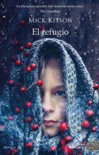 el refugio-mick kitson-9788417128029