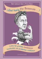 ¿Qué haría de Beauvoir...?