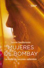 mujeres de bombay-jaume sanllorente-9788417376529