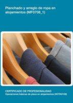 mf0708_1 - planchado y arreglo de ropa en alojamientos-9788417446529