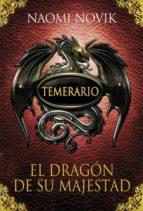 temerario 1: el dragon de su majestad-naomi novik-9788420406329