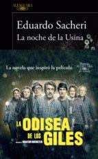 la noche de la usina (premio alfaguara de novela 2016) (ebook)-eduardo sacheri-9788420426129