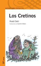 los cretinos-roald dahl-9788420449029