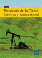 recursos de la tierra: origen, uso e impacto ambiental (3ª ed.)-james craig-david j. vaughtan-9788420550329