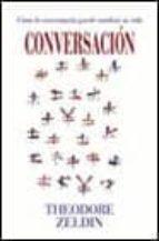 conversacion-theodore zeldin-9788420644929