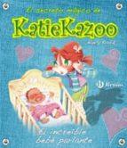el secreto magico de katie kazoo: el increible bebe parlante-nancy krulik-9788421697429