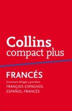 collins compact plus frances: español-frances frances-español-9788425346729