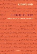 el lenguaje del cuerpo-alexander lowen-9788425414329