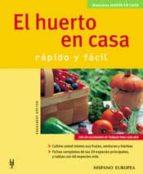 el huerto en casa: rapido y facil (manuales jardin en casa)-engelbert kotter-9788425515729