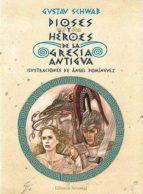 dioses y heroes de la antigua grecia (6ª ed.)-gustav schwab-angel dominguez-jose manuel de prada-9788426131829