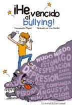 ¡he vencido al bullying!-emmanuelle piquet-lisa mandel-9788426144829