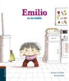 emilio es invisible vincent cuvellier 9788426389329