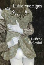 entre enemigos (ebook)-andrea molesine-9788426420329