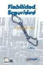fiabilidad y seguridad: su aplicacion en procesos industriales (2 ª ed.)-antonio creus sole-9788426713629