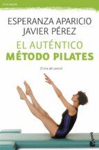 el autentico metodo pilates: el arte del control esperanza aparicio javier perez 9788427039629