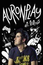 auronplay, el libro-9788427042629