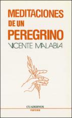 El libro de Meditaciones de un peregrino autor VICENTE MALABIA DOC!