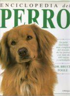 enciclopedia del perro bruce fogle 9788428210829