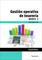 El libro de Mf0979_2 - gestión operativa de tesorería autor VV.AA. PDF!