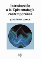 introduccion a la epistemologia contemporanea jonathan dancy 9788430946129