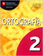 ortografia 2 (eso 1er ciclo, 1er curso) 9788431677329