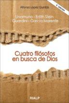 cuatro filosofos en busca de dios (3ª ed.) alfonso lopez quintas 9788432132629