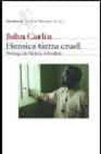 heroica tierra cruel: cronicas africanas-john carlin-9788432208829