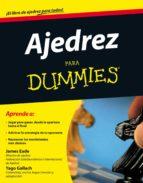 ajedrez para dummies-james eade-yago gallarch-9788432920929