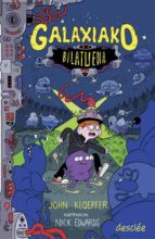 El libro de Galaxiako bilatuena autor JOHN KLOEPFER TXT!