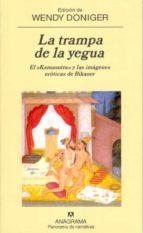 la trampa de la yegua (el kamasutra y las imagenes eroticas de bi kaner)-wendy doniger-9788433970329