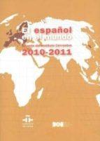 español en el mundo: anuario del instituto cervantes 2010 2011 9788434019829