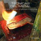 tecnicas del metal: esmalte, cincelado, engastado y monturas-carles codina i armengol-9788434233829