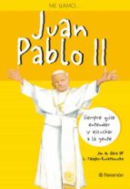 El libro de Me llamo juan pablo ii autor VV.AA. DOC!