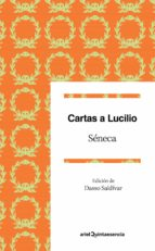cartas a lucilio: un ideario para el siglo xxi-lucio anneo seneca-9788434425729