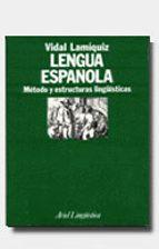 lengua española: metodo y estructuras lingüisticas (8ª ed.) vidal lamiquiz ibañez 9788434482029