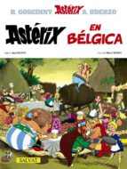 asterix 24: asterix en belgica rene goscinny albert uderzo 9788434567429
