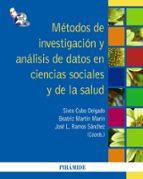 metodos de investigacion y analisis de datos en ciencias sociales y de la salud-sixto cubo delgado-beatriz martin marin-jose l. ramos sanchez-9788436824629