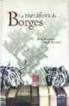 la metafora de borges juan manuel garcia ramos 9788437505329