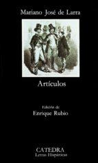 larra: articulos (11ª ed.) mariano jose de larra 9788437602929