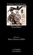el publico (2ª ed.)-federico garcia lorca-9788437606729