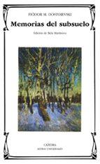 memorias del subsuelo-fiodor dostoievski-9788437620329