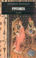 pintores (artesanos medievales)-paul binski-9788446008729