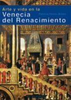 arte y vida en la venecia del renacimiento-patricia fortini brown-9788446024729