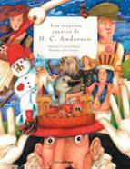 los mejores cuentos de hans christian andersen (cuentos para cont ar)-hans christian andersen-9788448017729