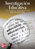 la investigacion educativa-maria jose albert gomez-9788448159429