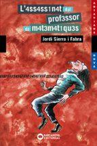 l assassinat del professor de matematiques-jordi sierra i fabra-9788448919429